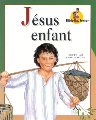 Jésus enfant par Albert Hari, Charles Singer