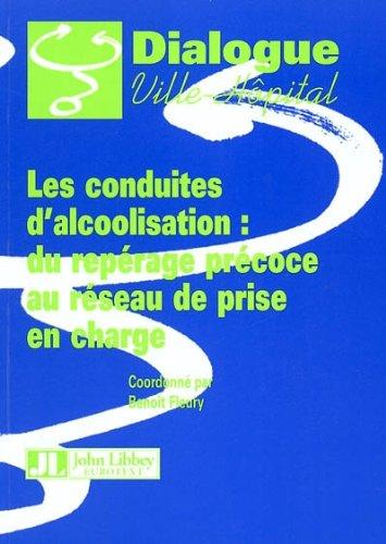 Les conduites d'alcoolisation : du repérage précoce au réseau de prise en charge