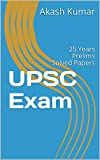 UPSC Exam: 25 Years Prelims Solved Papers
