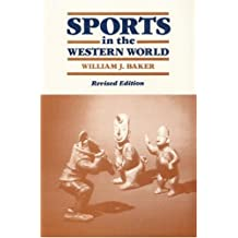 Sports in the Western World (Sport and Society)