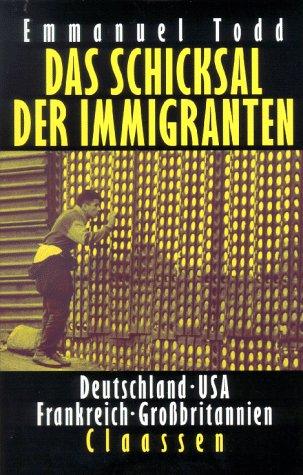 Das Schicksal der Immigranten, Deutschland, USA, Frankreich, Großbritannien