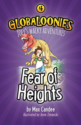 Globaloonies 4: Fear of Heights: Volume 4