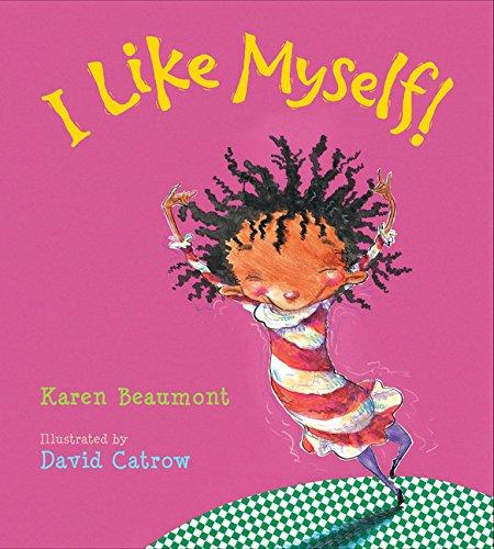 I Like Myself! por Karen Beaumont