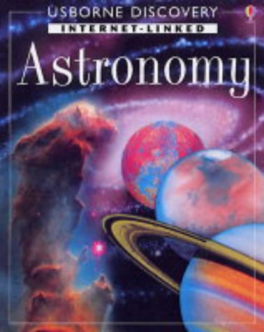 Internet-linked Astronomy (Usborne Discovery)