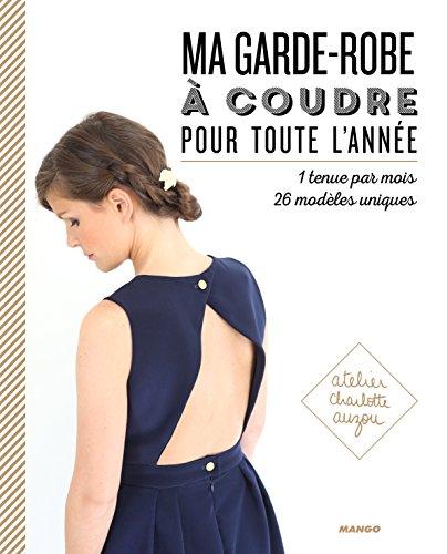 Ma garde-robe à coudre pour toute l'année par Charlotte Auzou