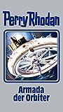 Armada der Orbiter: Perry Rhodan Band 110 (Perry Rhodan Silberband) - Perry Rhodan