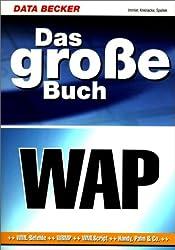Data Becker - Das grosse WAP-Buch - Mit Software CD-Rom