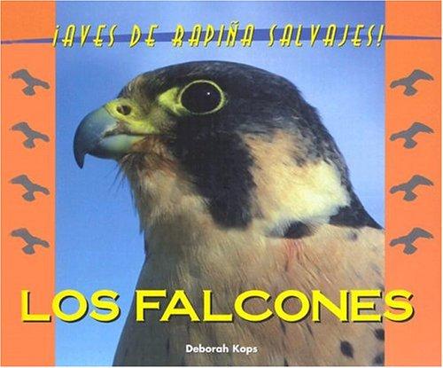 Los Falcones (Salvajes) por Deborah Kops