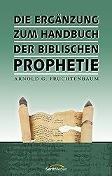 Die Ergänzung zum Handbuch der biblischen Prophetie