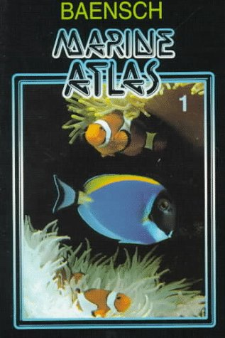 Baensch Marine Atlas Vol 1