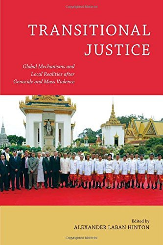Transitional Justice: Global Mechanisms and Local Realities after Genocide and Mass Violence (Genocide, Political Violence, Human Rights) (English Edition)