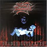 King Diamond: Deadly Lullabyes [Live] (Audio CD)