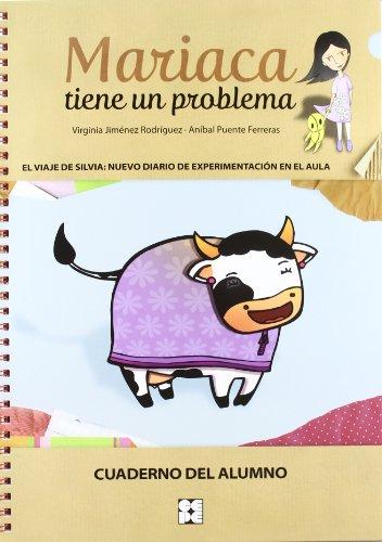 Mariaca tiene un problema. Cuaderno alumno (Fichas Infantil Y Primaria) - 9788478698318