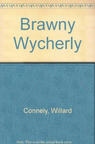 brawny-wycherly-first-master-in-english-modern-comedy