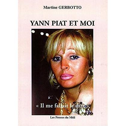 Yann Piat et moi
