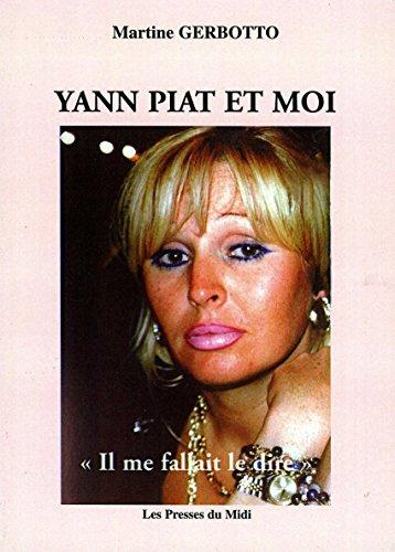 Yann Piat et moi par Martine Gerbotto