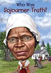 Who Was Sojourner Truth? by Yona Zeldis McDonough (2015-12-29)