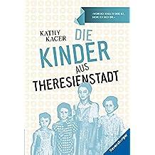 Die Kinder aus Theresienstadt (Ravensburger Taschenbücher) (German Edition)