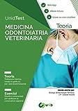 UnidTest. Medicina odontoiatria veterinaria. Teoria. Esercizi. Con app. Con ebook
