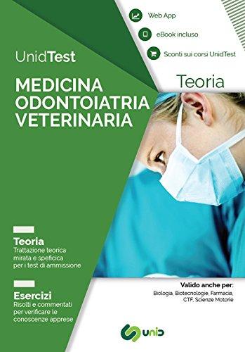 UnidTest. Medicina odontoiatria veterinaria. Teoria. Esercizi. Con app. Con ebook (Test universitari)