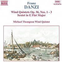 Danzi: Wind Quintets, Op. 56, Nos. 1-3 / Wind Sextet, Op. 10