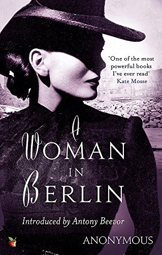 A Woman In Berlin (Virago Modern Classics, Band 34)