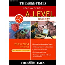 The Times A Level Biology 2003/2004 Syllabus (Full National Curriculum)