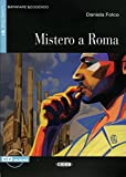 Mistero a Roma: Italienische Lektüre für das 3. und 4. Lernjahr mir Audio-CD. Mit Annotationen