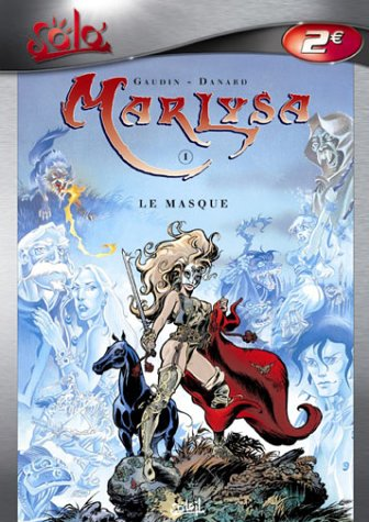 Marlysa, tome 1 : Le Masque