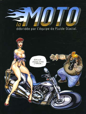 Les délires Fluide glacial : La moto par Bruno Léandri