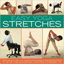Revenue Goat break  Easy Yoga Stretches: Instant Energy and Relaxation with Easy-to-follow Yoga  Stretching Techniques: Amazon.co.uk: Mark Evans: 9781844763184: Books