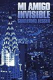 Mi amigo invisible (ESPASA NARRATIVA)
