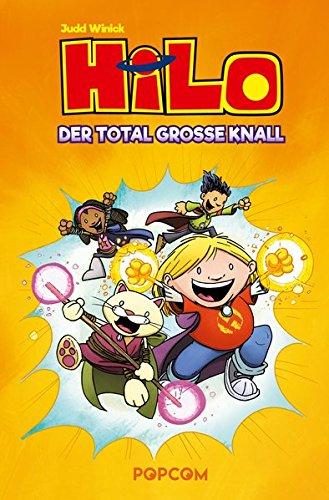 Hilo - Der total große Knall  Bd. 3