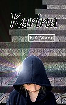 Karina by [Mann, E.B.]