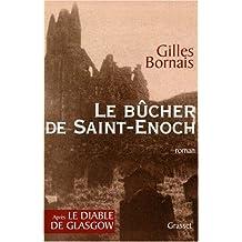 Le bûcher de Saint-Enoch