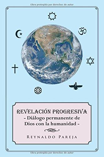 Revelación progresiva por Reynaldo Pareja