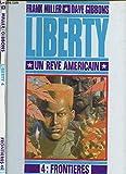 Liberty, un rêve américain, tome 4 - Frontières