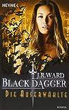 Die Auserwählte: Black Dagger 29 - Roman - J. R. Ward