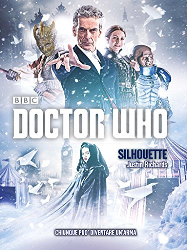 Doctor Who - Silhouette (Italian Edition)
