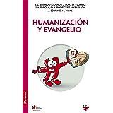 Humanización Y Evangelio (Humanizar)