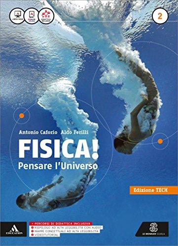 Fisica pensare l'universo. Ediz. tech. Per i Licei e gli Ist. magistrali. Con e-book. Con espansione online: 2