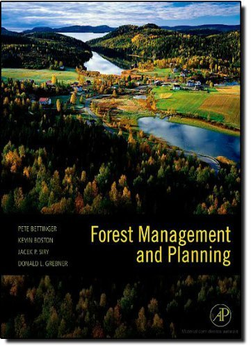 Forest Management and Planning by Pete Bettinger (2008-10-08)