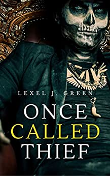 Once Called Thief (The Oconic Gates Book 2) by [Green, Lexel J.]