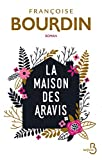 [La ]maison des Aravis / Françoise Bourdin | Bourdin, Françoise (1952-...). Auteur