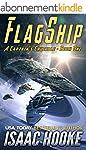 Flagship (A Captain's Crucible Book 1...
