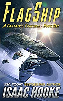 Flagship (A Captain's Crucible Book 1) (English Edition)
