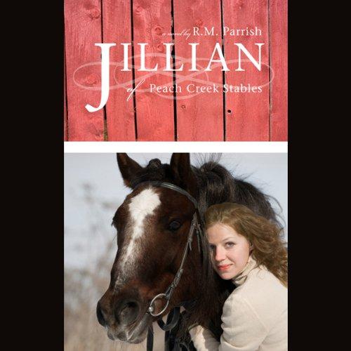 Jillian of Peach Creek Stables  Audiolibri