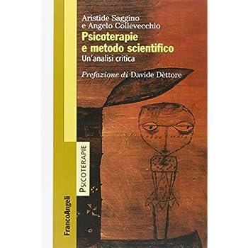 Psicoterapie E Metodo Scientifico. Un'analisi Critica