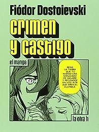 Crimen y castigo: el manga par Fiódor Dostoyevski