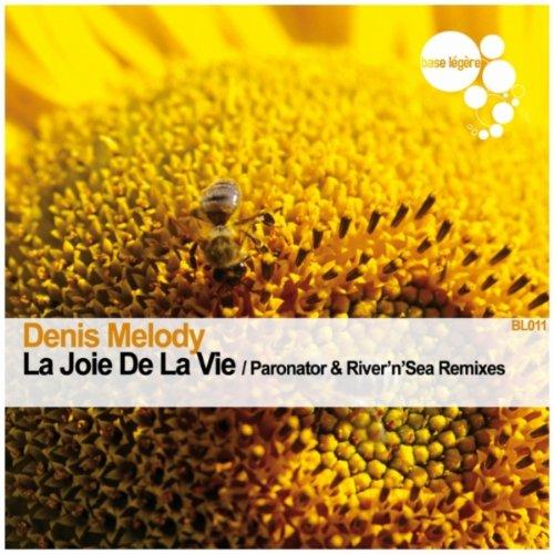 La joie de la vie (Paronator Remix) (De Joie Vie)